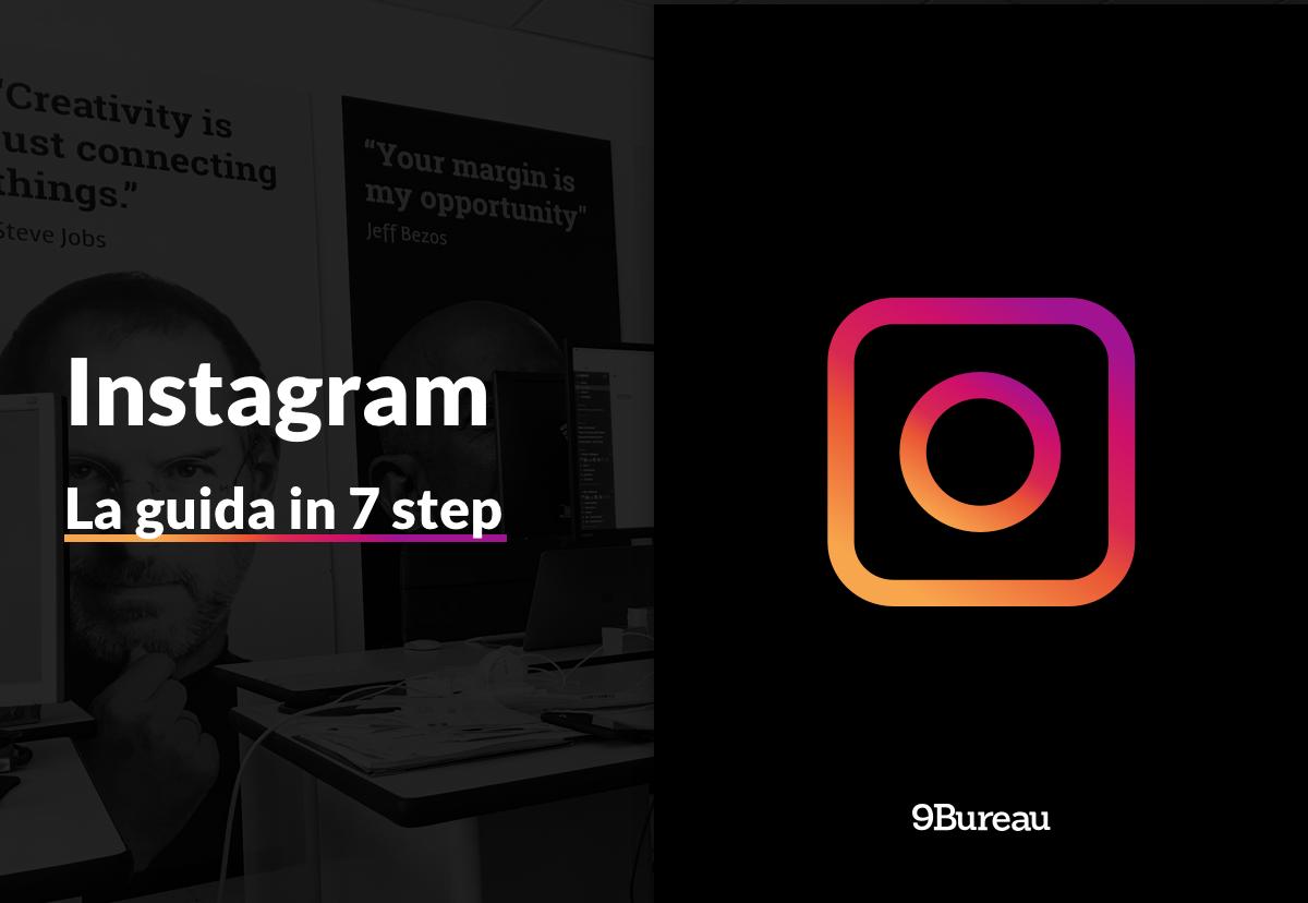 Come migliorare la visibilità del proprio brand su Instagram in 7 step